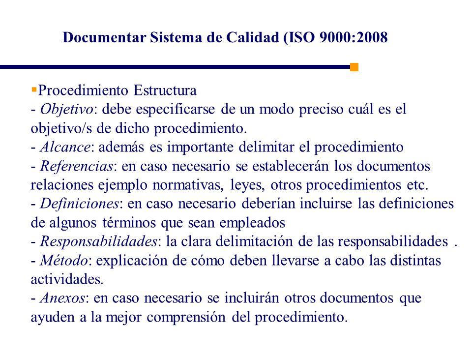 Documentar Sistema de Calidad (ISO 9000:2008