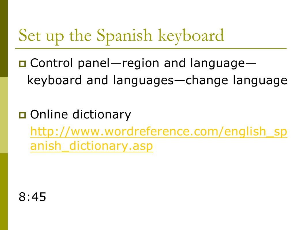 Set up the Spanish keyboard