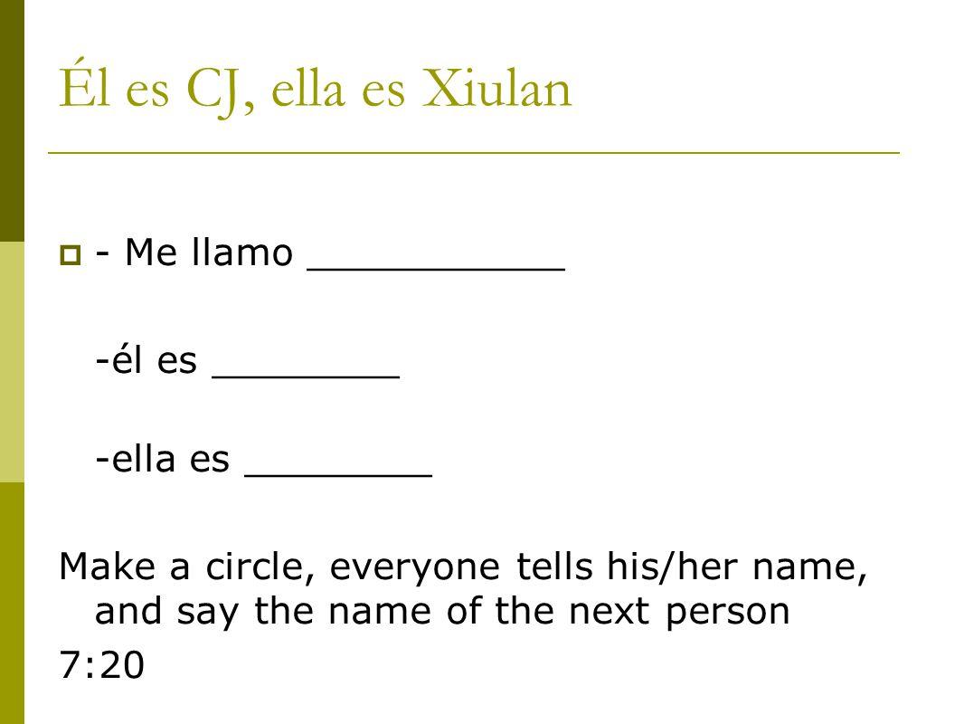 Él es CJ, ella es Xiulan - Me llamo ___________ -él es ________