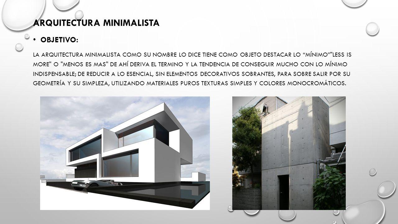Menos es mas arquitecto ludwig mies van der rohe ppt for Tendencia minimalista arquitectura