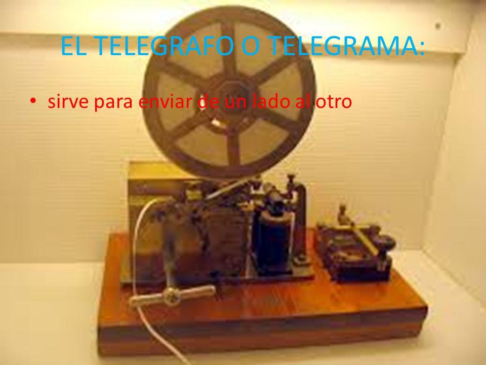 EL TELEGRAFO O TELEGRAMA: