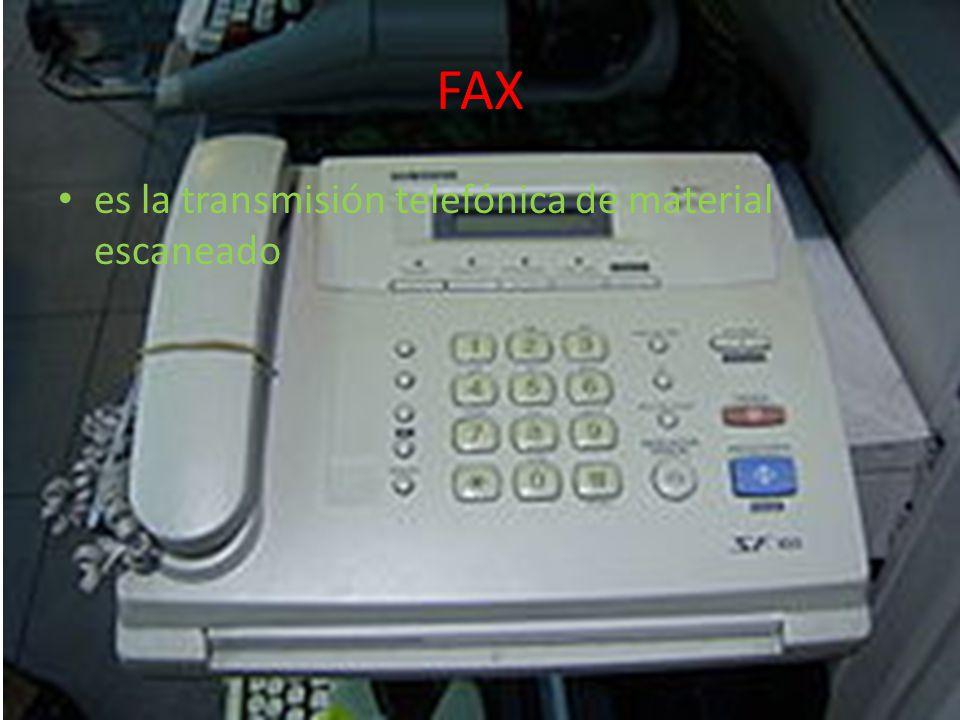 FAX es la transmisión telefónica de material escaneado