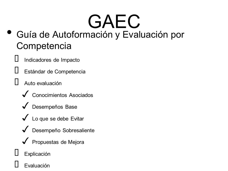 GAEC Guía de Autoformación y Evaluación por Competencia