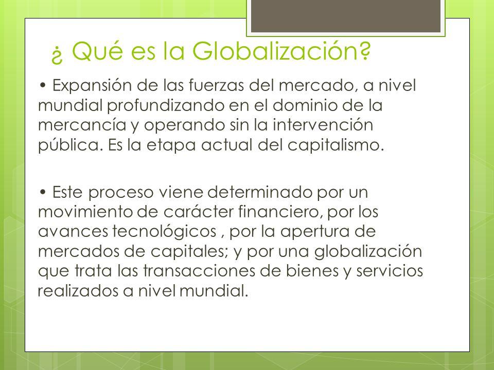 ¿ Qué es la Globalización