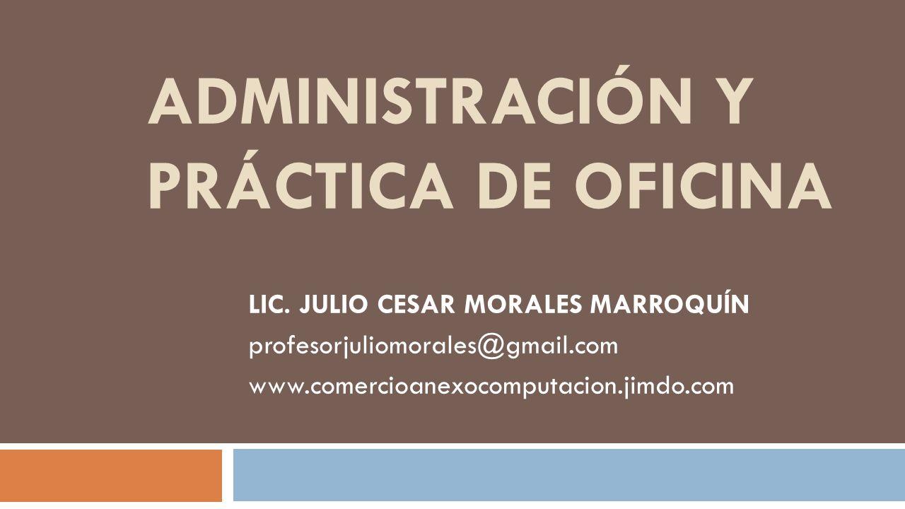Administraci n y pr ctica de oficina ppt descargar for Practica de oficina definicion