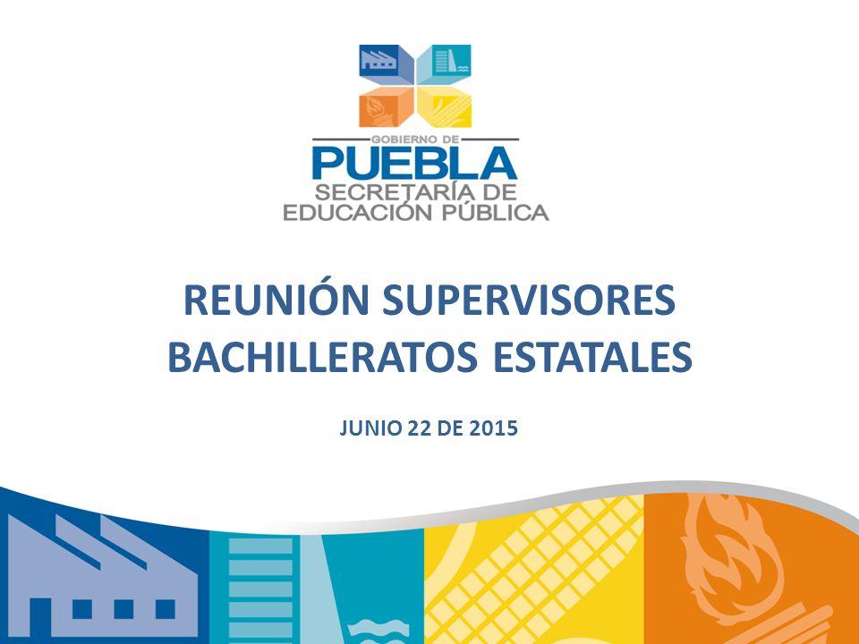 REUNIÓN SUPERVISORES BACHILLERATOS ESTATALES JUNIO 22 DE 2015