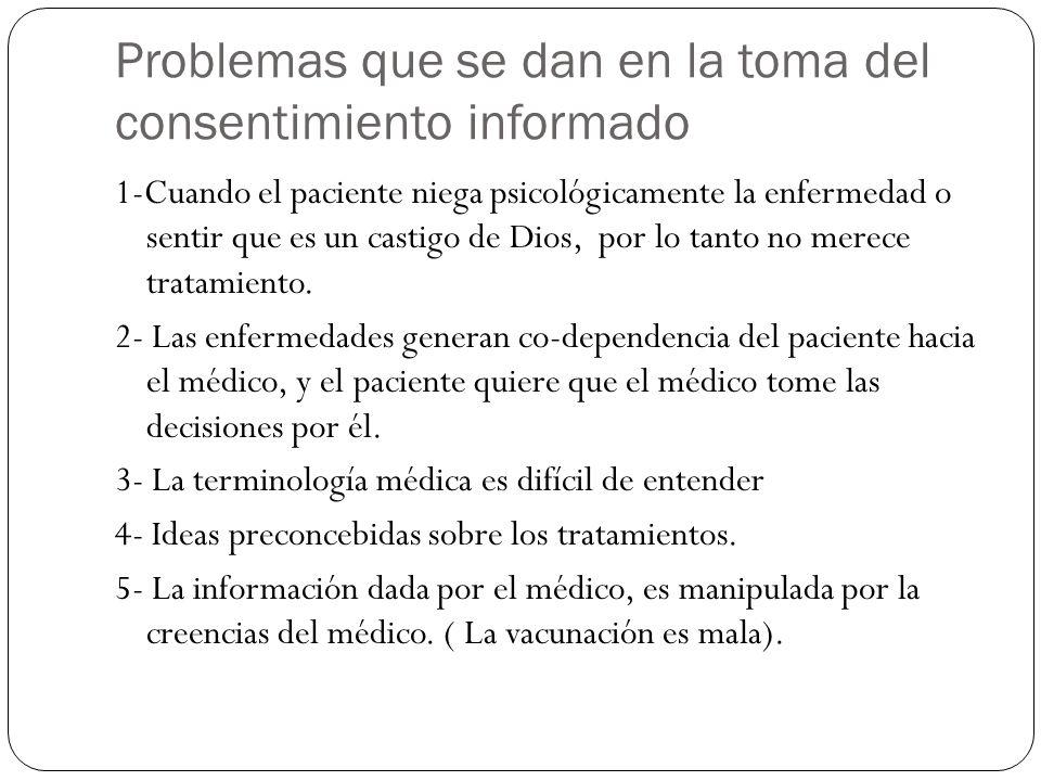 Problemas que se dan en la toma del consentimiento informado