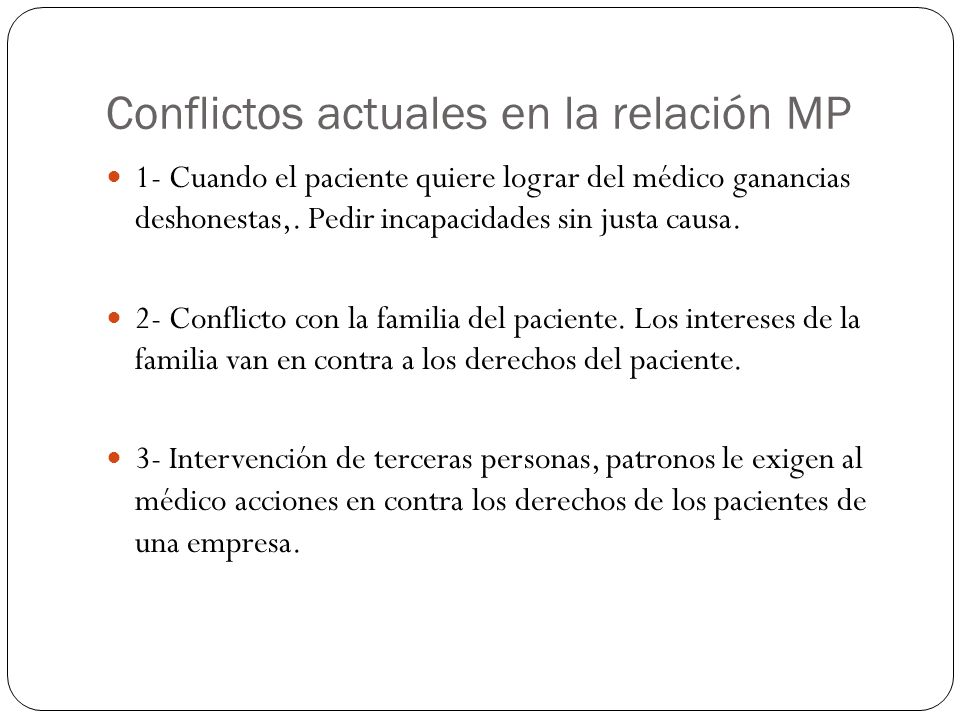 Conflictos actuales en la relación MP