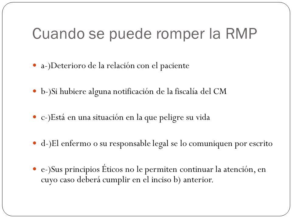 Cuando se puede romper la RMP
