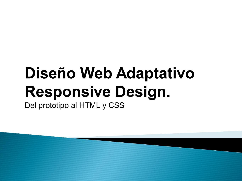 Diseo web adaptativo responsive design del prototipo al html y css 1 diseo web adaptativo responsive design del prototipo al html y css 1 malvernweather Choice Image