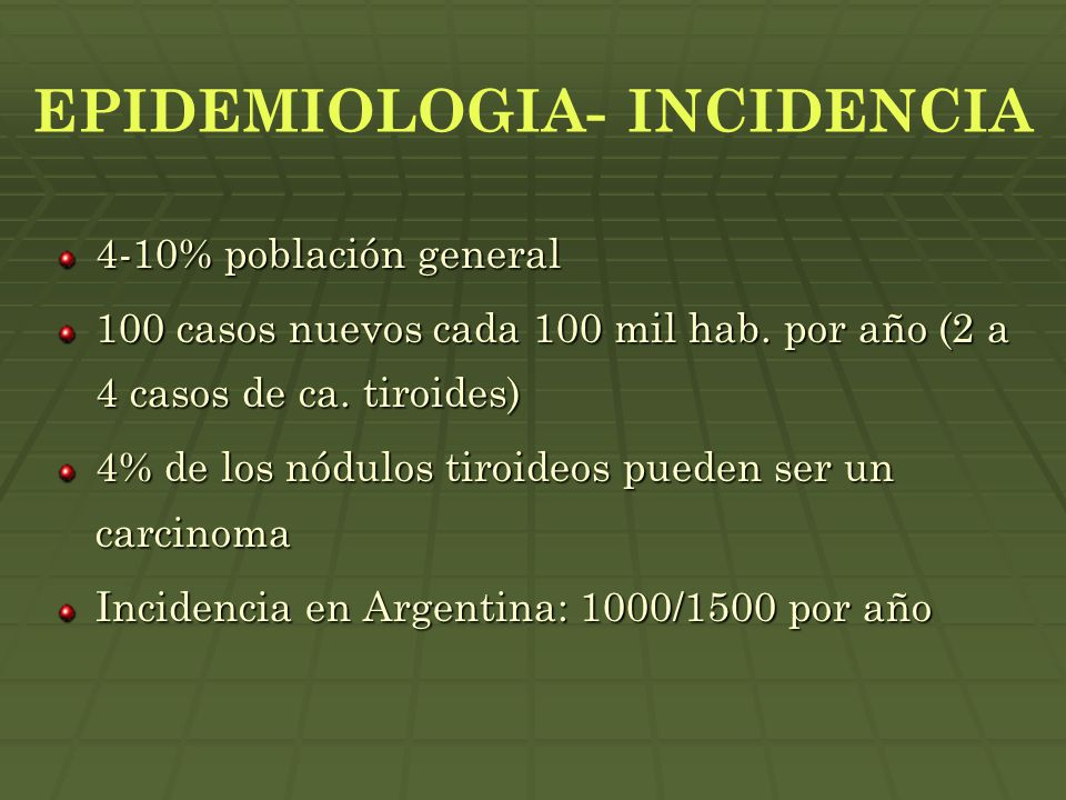 EPIDEMIOLOGIA- INCIDENCIA