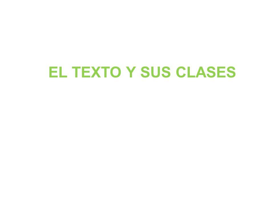 EL TEXTO Y SUS CLASES