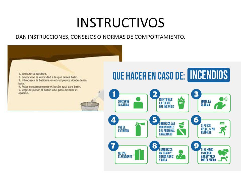 INSTRUCTIVOS DAN INSTRUCCIONES, CONSEJOS O NORMAS DE COMPORTAMIENTO.