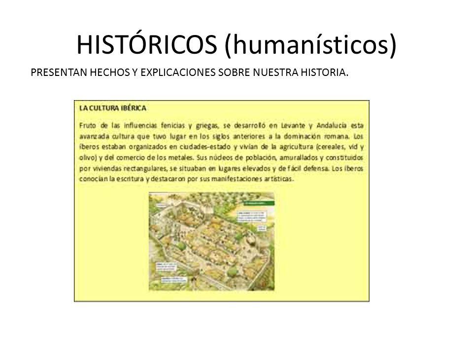 HISTÓRICOS (humanísticos)