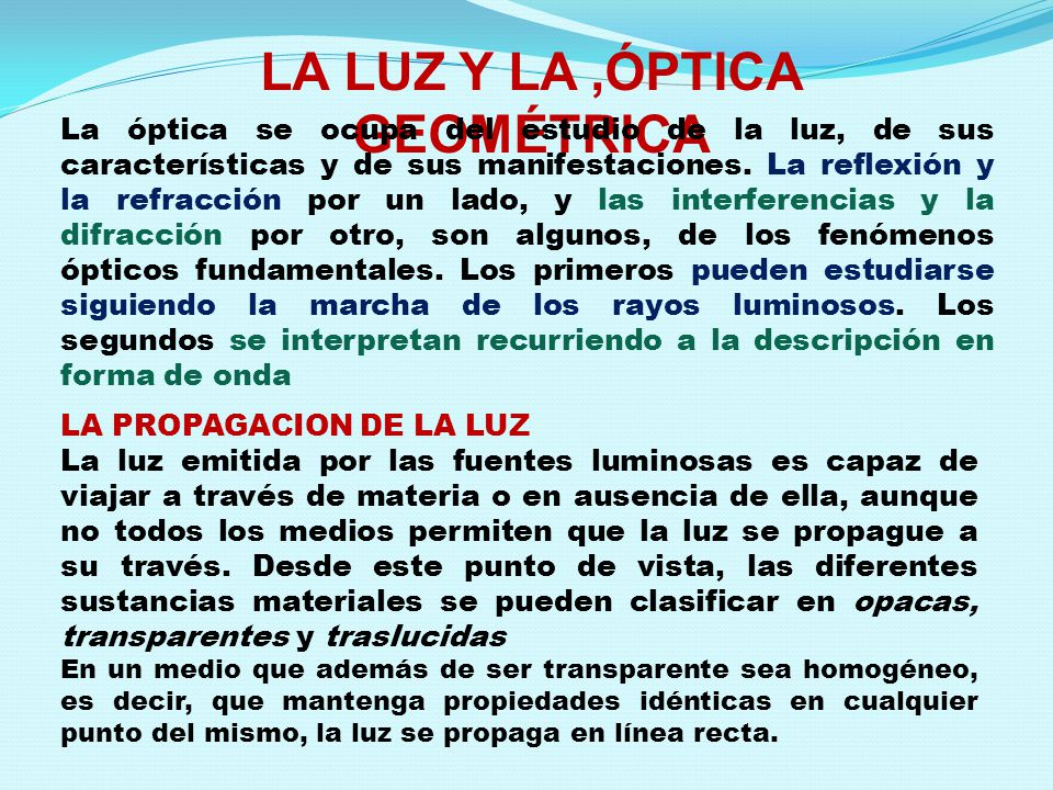 LA LUZ Y LA ,ÓPTICA GEOMÉTRICA