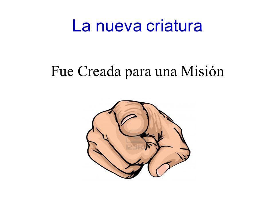 Fue Creada para una Misión