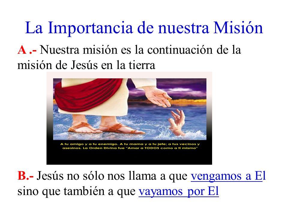 La Importancia de nuestra Misión