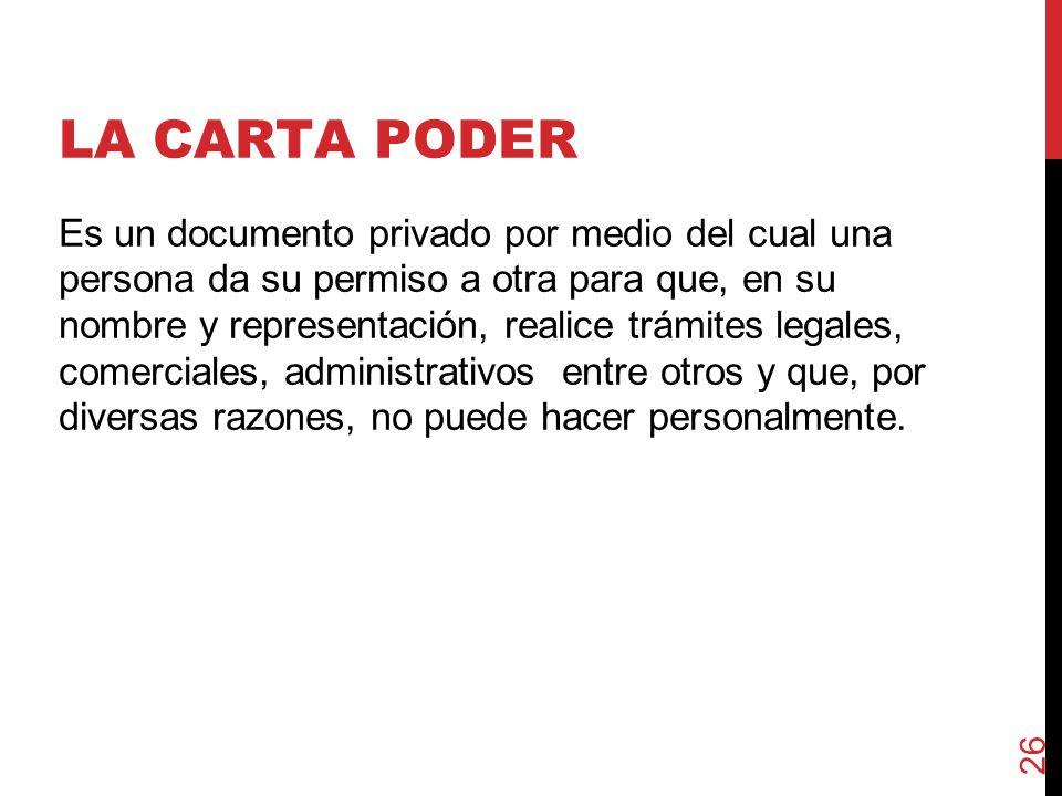 LA CARTA PODER