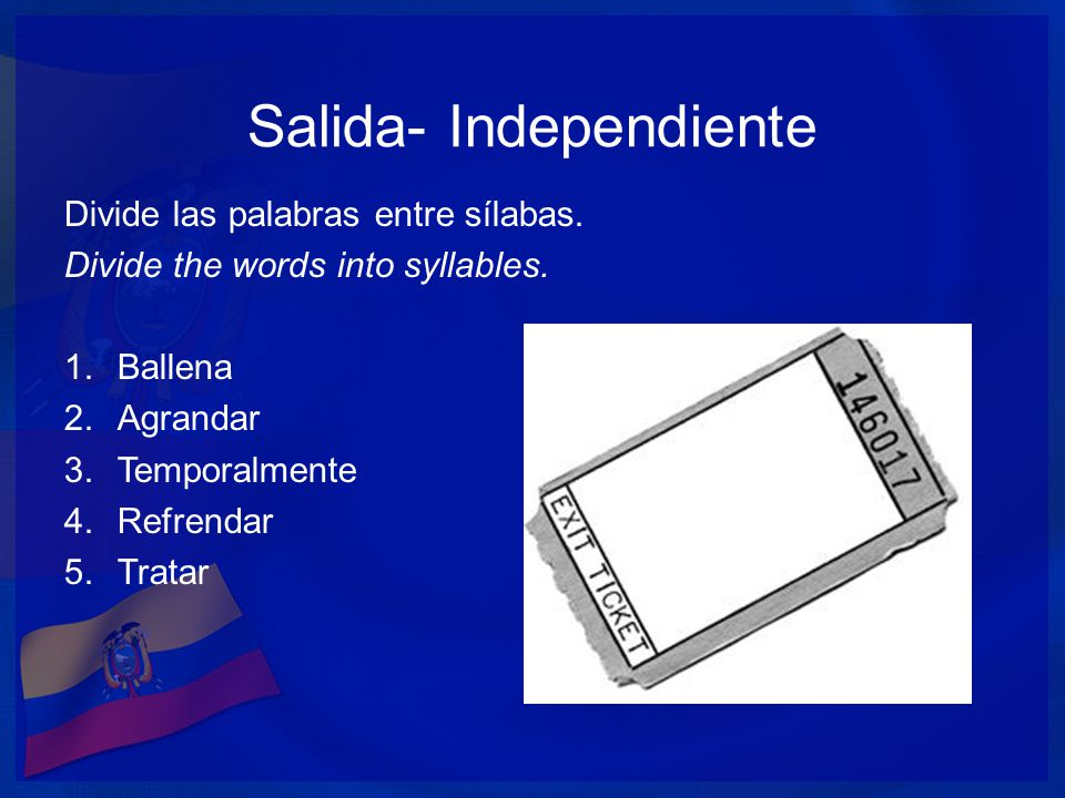 Salida- Independiente