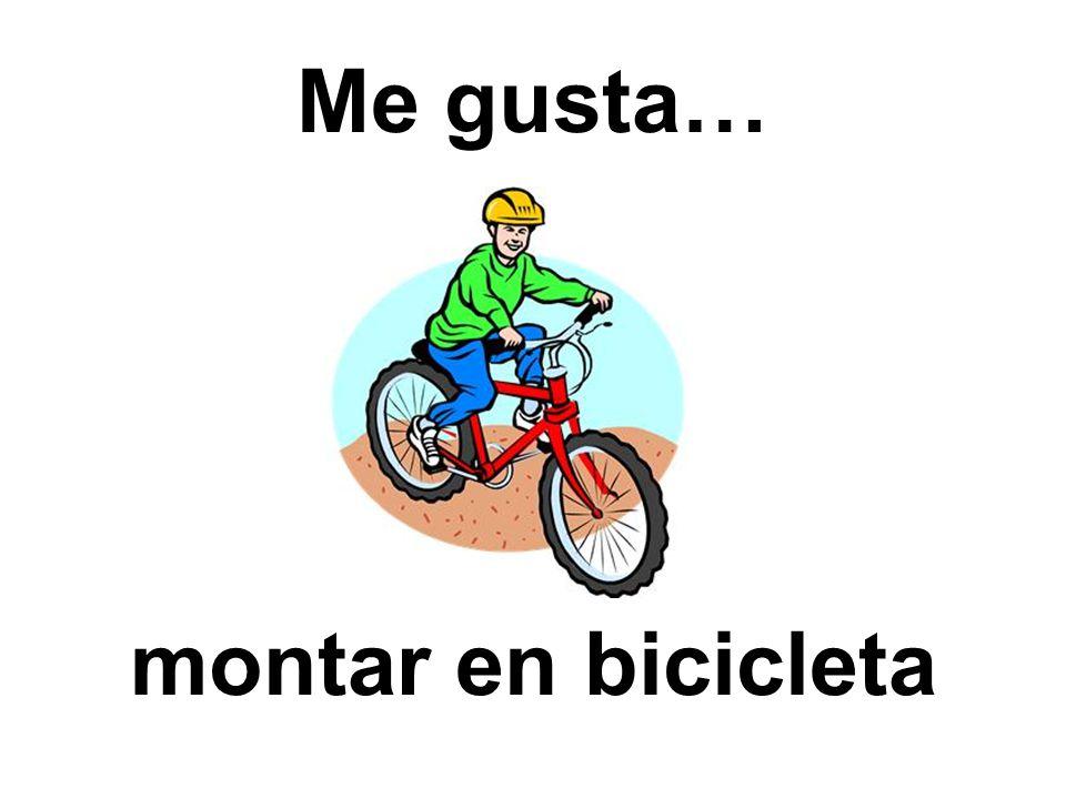 Me gusta… montar en bicicleta