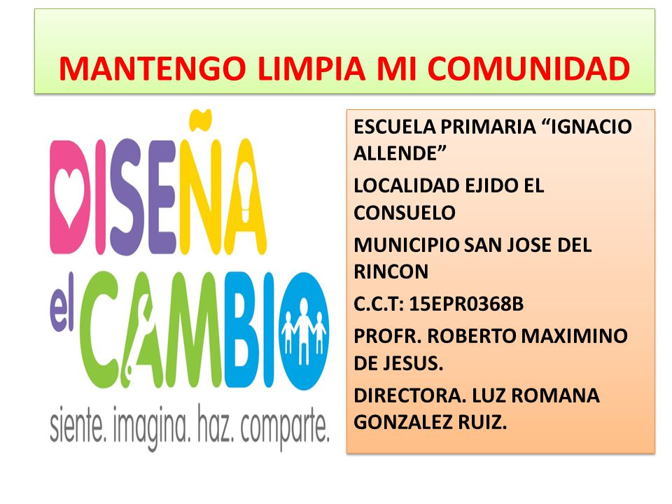 MANTENGO LIMPIA MI COMUNIDAD