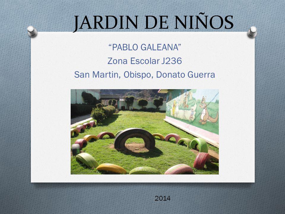 PABLO GALEANA Zona Escolar J236 San Martin, Obispo, Donato Guerra