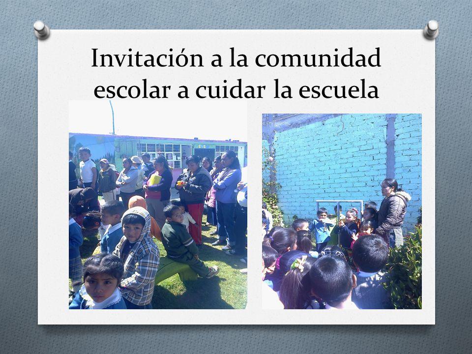 Invitación a la comunidad escolar a cuidar la escuela