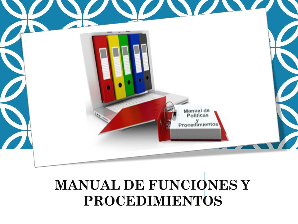MANUAL DE FUNCIONES Y PROCEDIMIENTOS