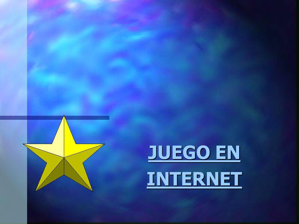 JUEGO EN INTERNET