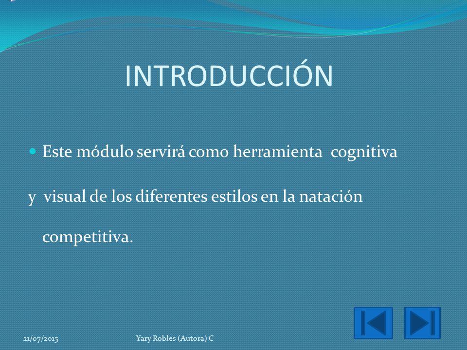 INTRODUCCIÓN Este módulo servirá como herramienta cognitiva