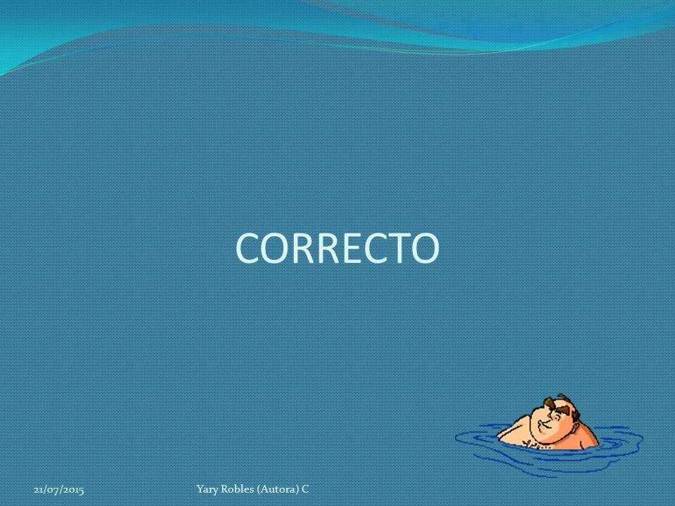 CORRECTO 18/04/2017 Yary Robles (Autora) C