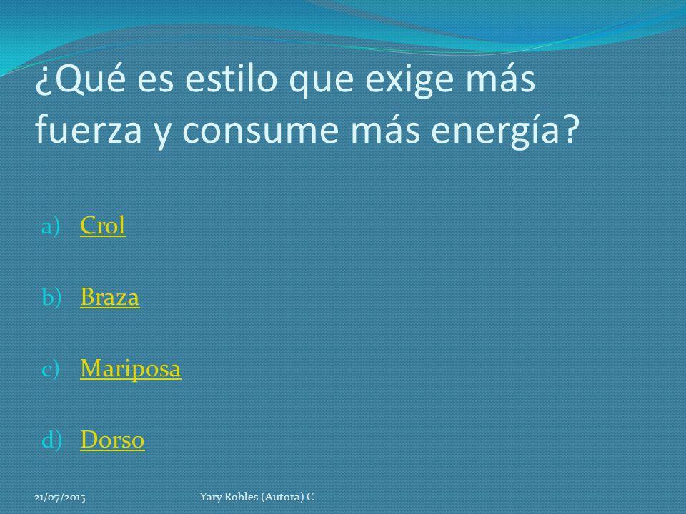 ¿Qué es estilo que exige más fuerza y consume más energía