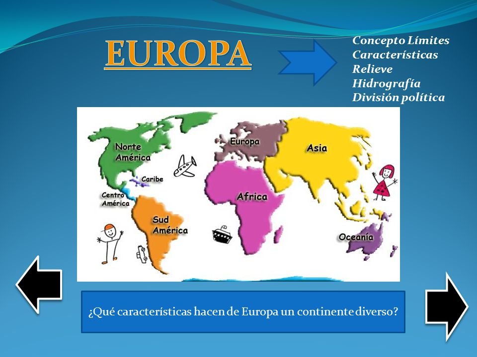 Generalidades De Los Continentes: ¿Qué Características Hacen De Europa Un Continente