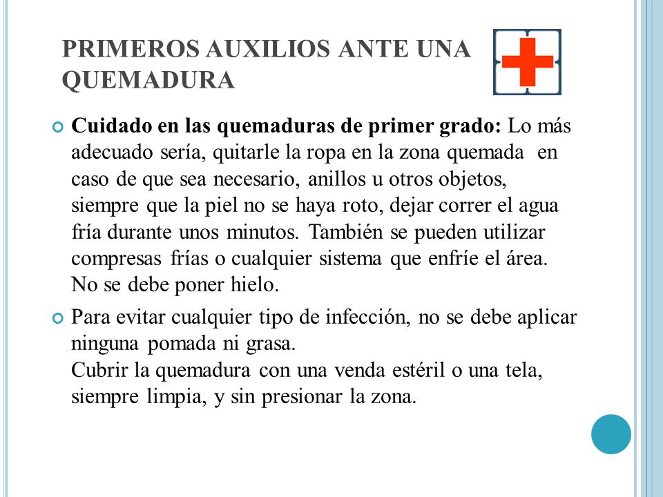PRIMEROS AUXILIOS ANTE UNA QUEMADURA