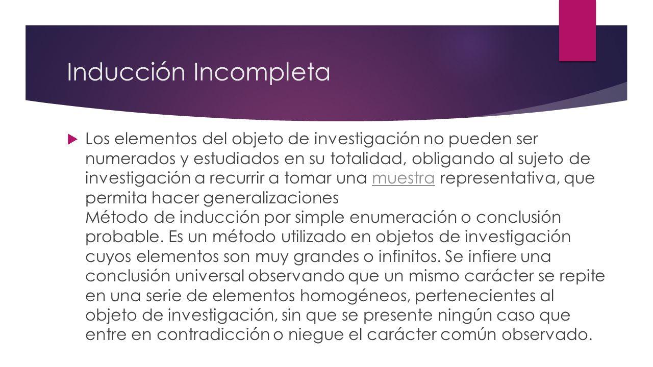 Inducción Incompleta
