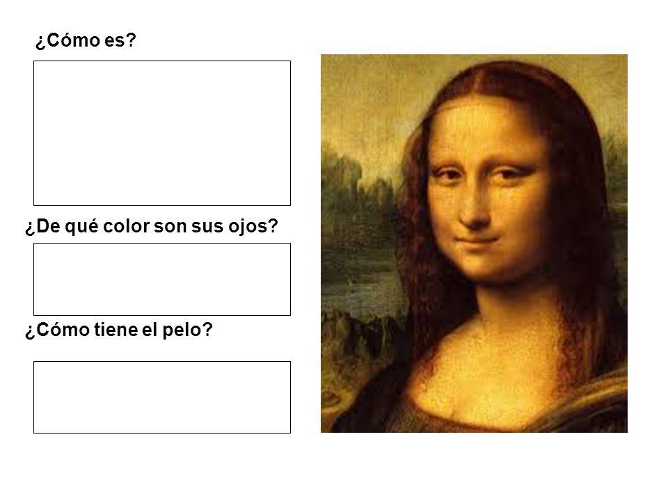 ¿Cómo es ¿De qué color son sus ojos ¿Cómo tiene el pelo