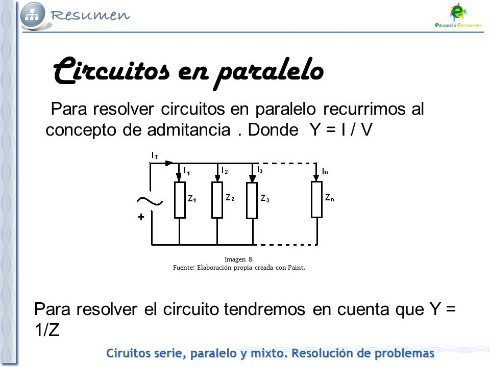 Circuito En Paralelo Ejemplos : Corriente alterna circuitos serie paralelo y mixto ppt