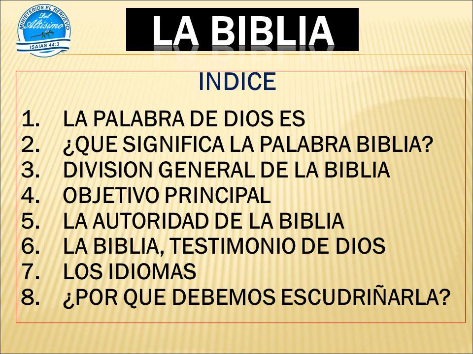 LA BIBLIA INDICE LA PALABRA DE DIOS ES