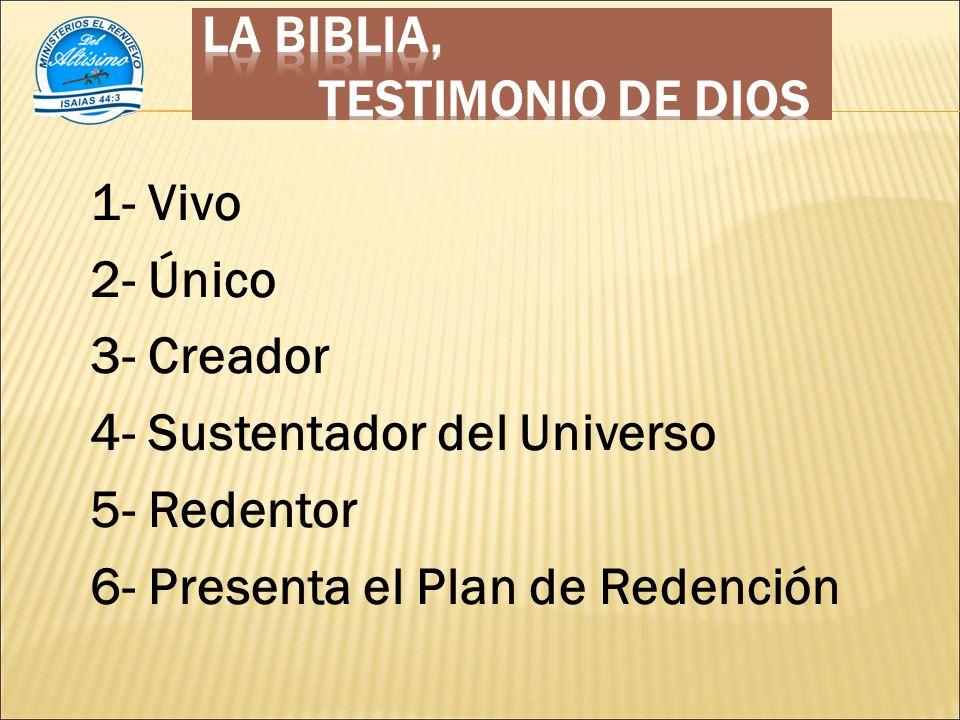LA BIBLIA, TESTIMONIO DE DIOS