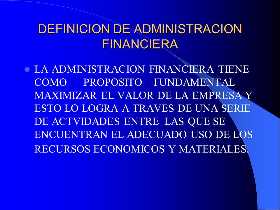 I introduccion a la administracion financiera ppt for Oficina definicion