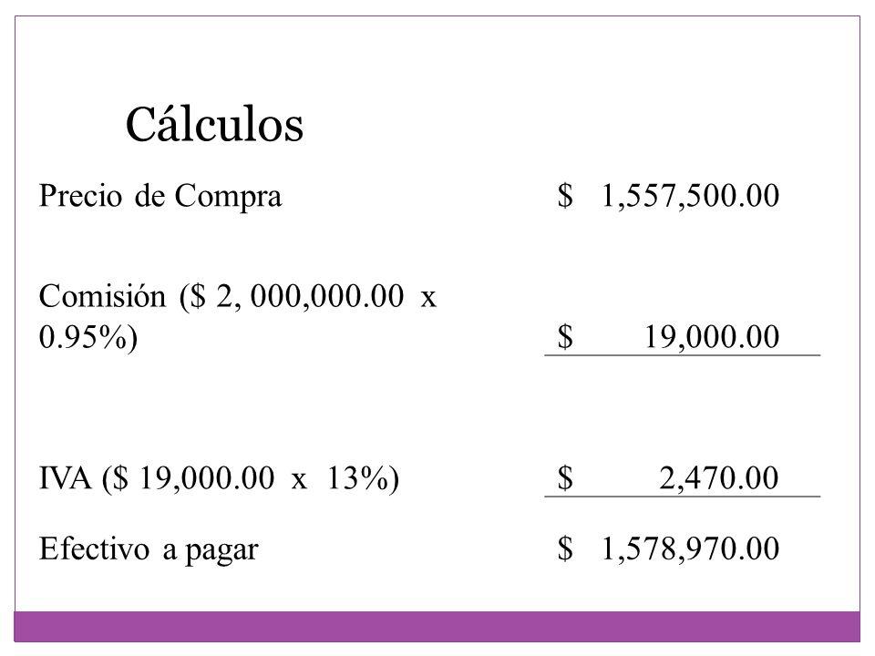 Cálculos Precio de Compra $ 1,557,500.00