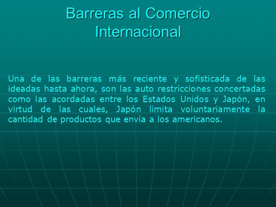 Barreras al Comercio Internacional