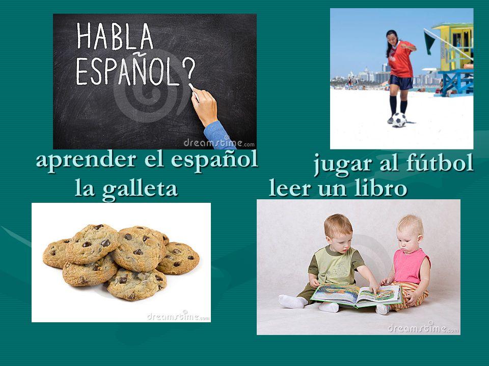 aprender el español jugar al fútbol la galleta leer un libro