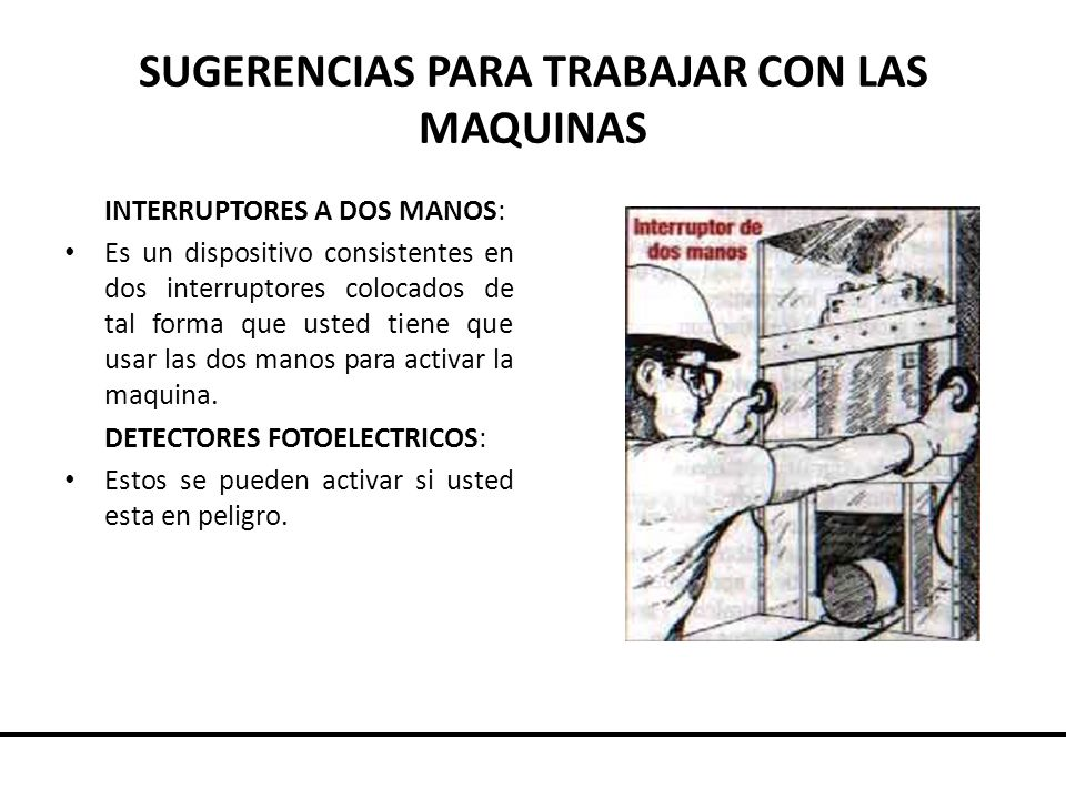 SUGERENCIAS PARA TRABAJAR CON LAS MAQUINAS