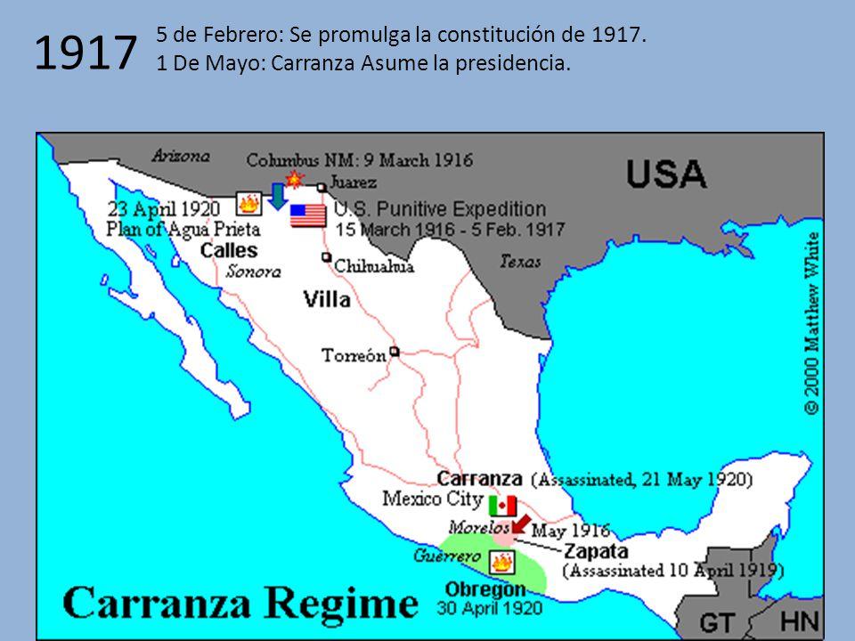 1917 5 de Febrero: Se promulga la constitución de 1917.