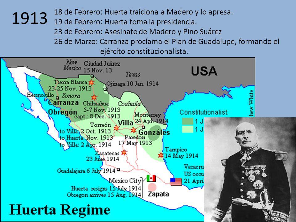 1913 18 de Febrero: Huerta traiciona a Madero y lo apresa.