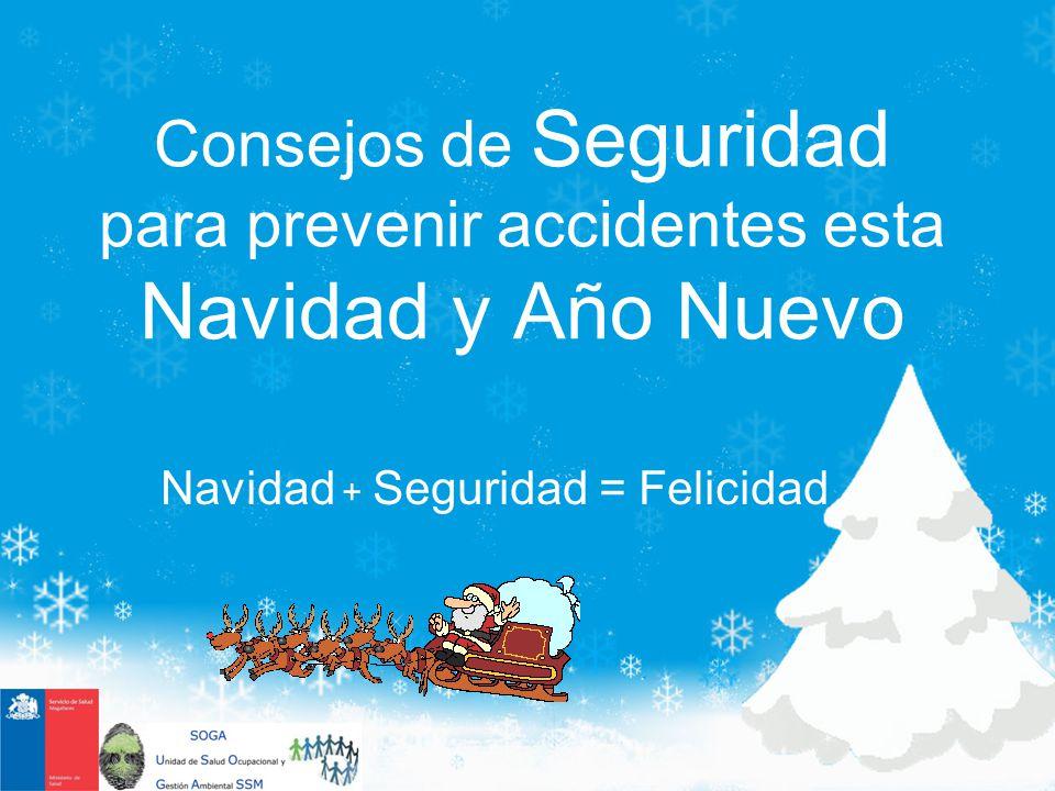Navidad + Seguridad = Felicidad