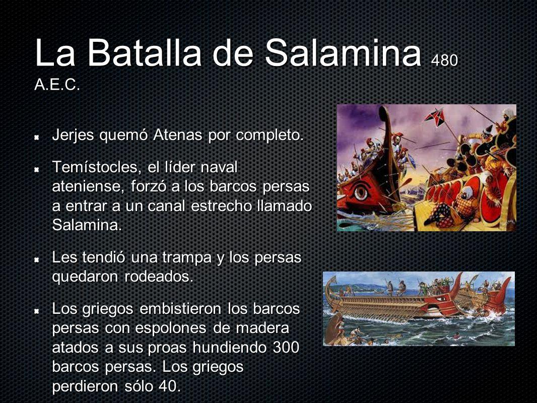La Batalla de Salamina 480 A.E.C.