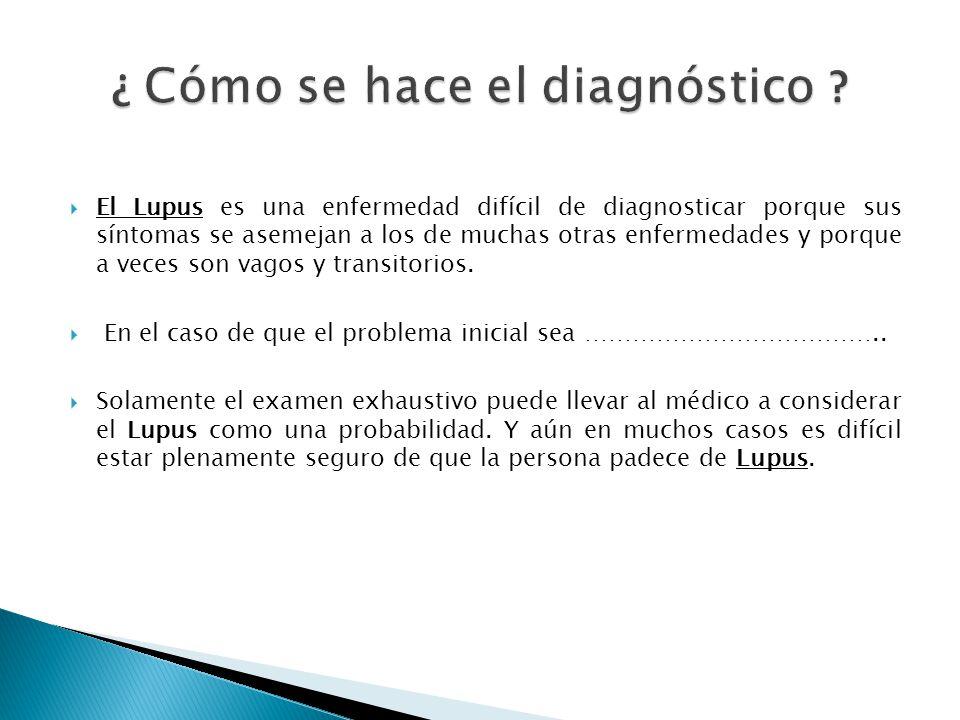 ¿ Cómo se hace el diagnóstico
