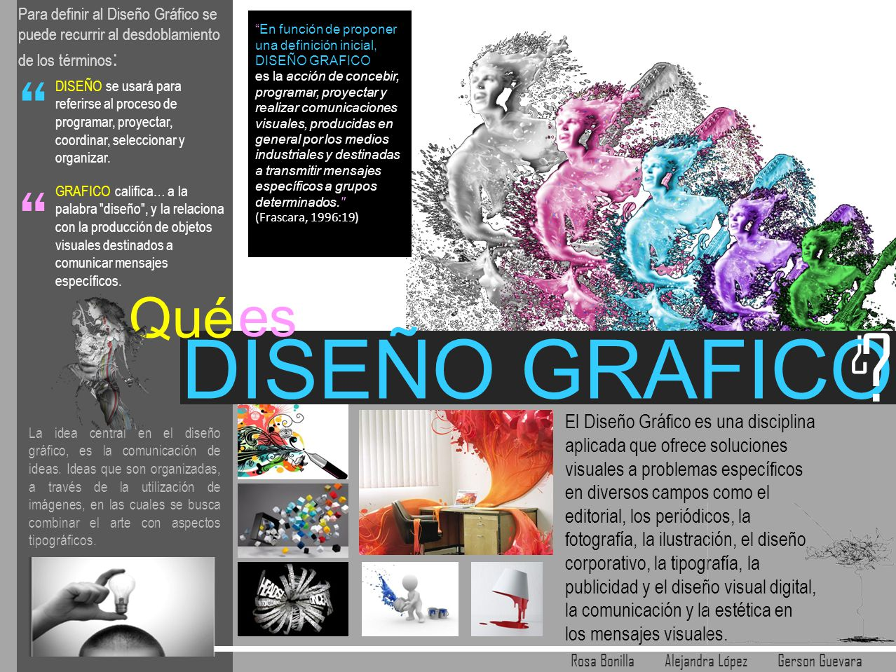 Dise o grafico es qu ppt video online descargar for Que es diseno grafico